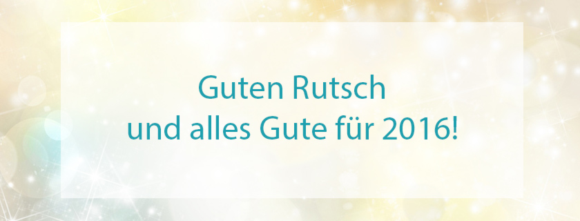guten-rutsch-und-alles-gute-für-2016-!