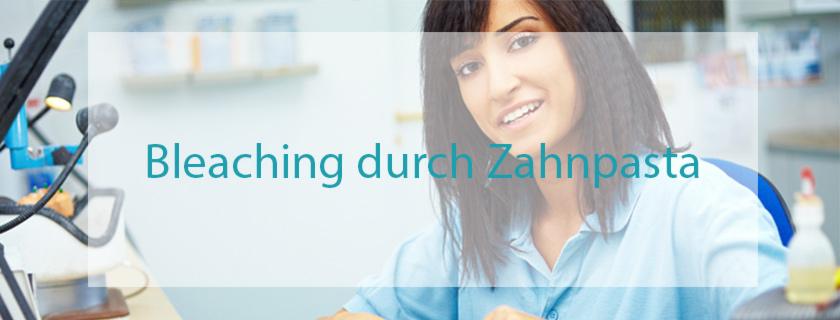 bleaching-durch-zahnpasta